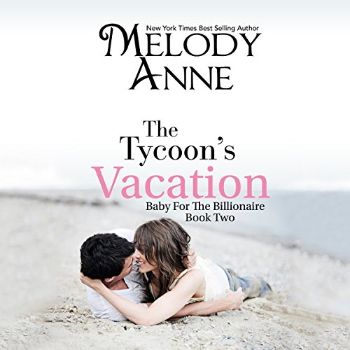 The Tycoon's Vacation audiobook cover art