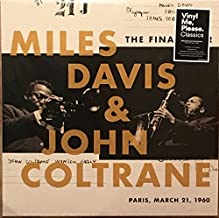 Miles Davis and John Coltrane-Exclusive Edition 180g The Final Tour: Paris March 21, 1960