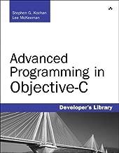Advanced Programming in Objective-C (Developer's Library)