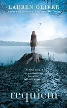 Requiem (Delirium Trilogy) by Oliver, Lauren on 21/03/2013 unknown edition