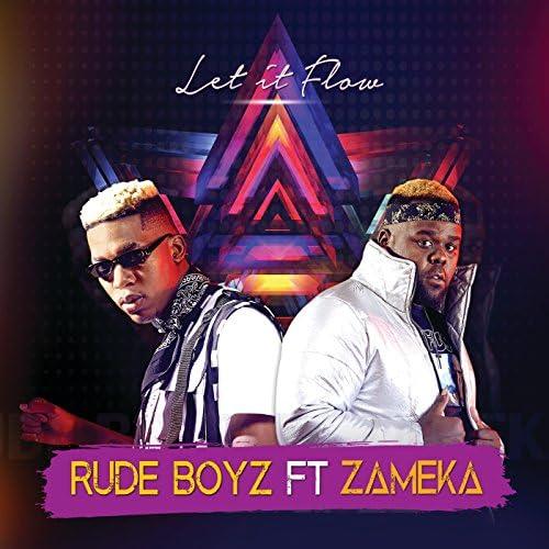 RudeBoyz feat. Zameka