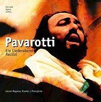 Ein Liederabend - Recital by Luciano Pavarotti