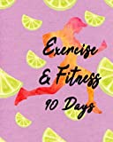 90 Days Exercise & Fitness: Diet Weight Loss Food & Fitness Journal Boost Metabolism, Lower Cholesterol, and Dramatically Improve Waistline, Hip and Thigh Workouts Your Health Burn Fat Forever