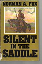 Silent in the Saddle