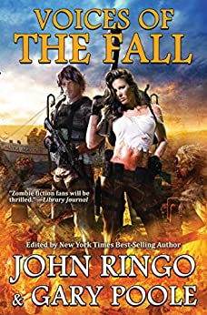 Voices of the Fall (Black Tide Rising Anthologies Book 2) by [John Ringo, Gary Poole]