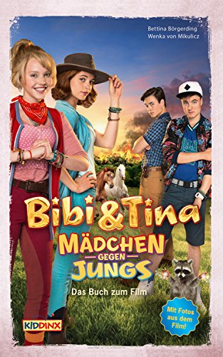 Bibi & Tina - Mädchen gegen Jungs - Das Buch zum Film