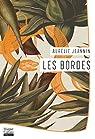 Les Bordes par Aurélie Jeannin