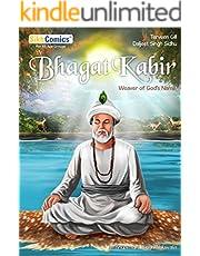 Bhagat Kabir: Weaver of God's Name (Sikh Comics)