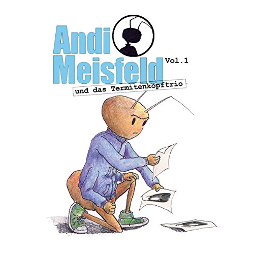 Andi Meisfeld und das Termitenkopf-Trio Titelbild