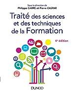 Traité des sciences et des techniques de la Formation - 4e éd. de Philippe Carré