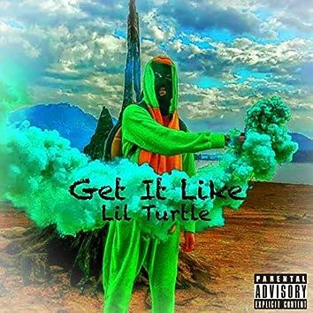 Get It Like