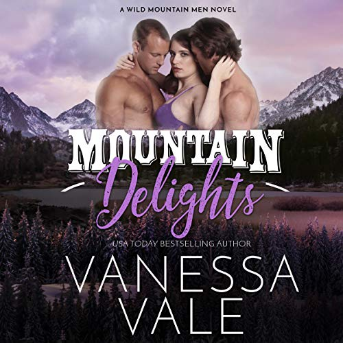 Mountain Delights audiobook cover art