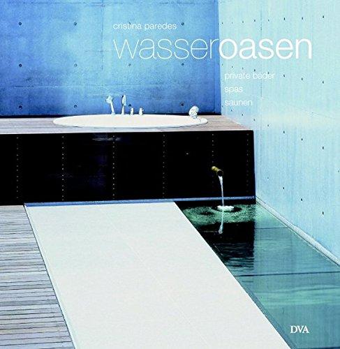 Wasser-Oasen: Private Bäder, Spas und Saunen