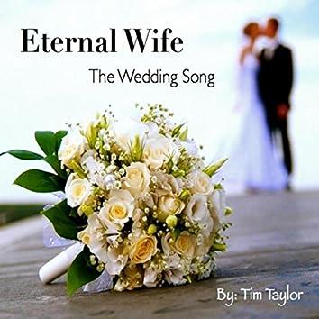 Eternal Wife the Wedding Song