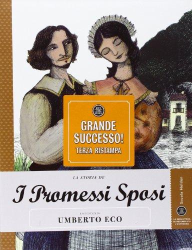 La storia de I promessi sposi raccontata da Umberto Eco