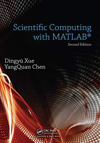 Scientific Computing with MATLAB (English Edition)