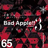 10th Anniversary Bad Apple!! feat.nomico PHASE 3[東方Project]