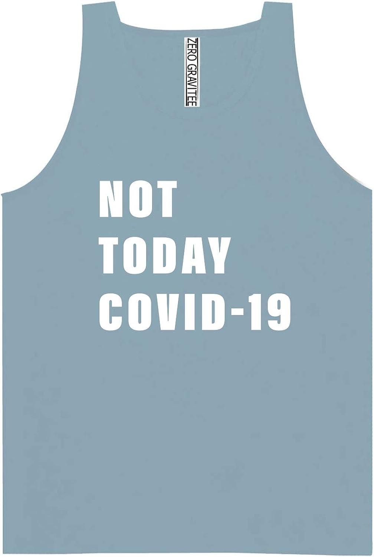 Not Today CV-19 Adult Pigment Dye Tank Top