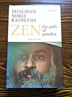 Zen: v. 2: The Path of Paradox