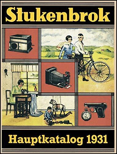 Stukenbrok - Illustrierter Hauptkatalog 1931: August Stukenbrok, Einbeck