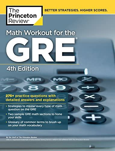 Math Workout for the GRE 4th Edition 275 Practice Questions with Detailed Answers and Explanations product image