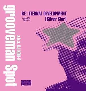 Re:Eternal Development(Silver Star)