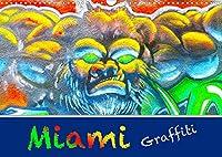 Miami Graffiti (Wandkalender 2022 DIN A3 quer): Miamis unbekannte Street Art Kuenstler in Wynwood (Monatskalender, 14 Seiten )