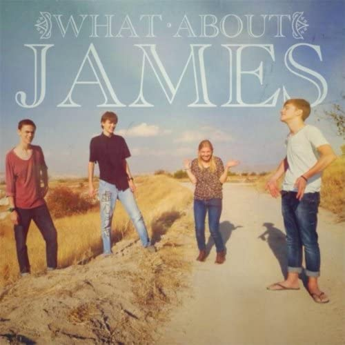 What About James