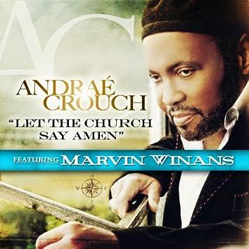 Let The Church Say Amen (feat. Marvin Winans) (Radio Edit)