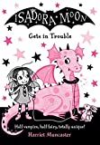 Isadora Moon Gets in Trouble...