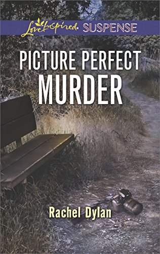 Picture Perfect Murder: Faith in the Face of Crime (Love Inspired Suspense)