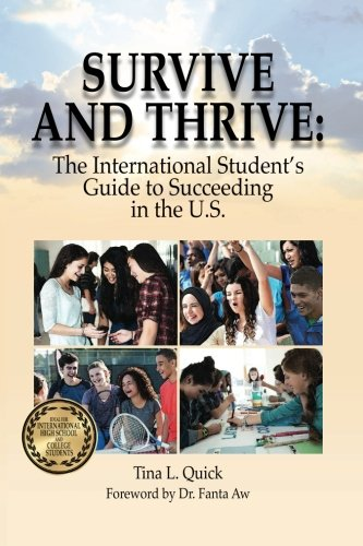 Survive And Thrive The International Students Guide To Succeeding In The U S