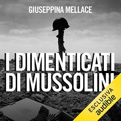 I dimenticati di Mussolini copertina