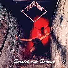 Scratch & Scream by Trauma (2013-05-04)