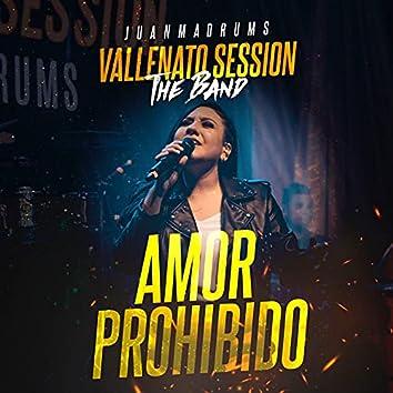 Amor Prohibido (Vallenato Session) [En Vivo]