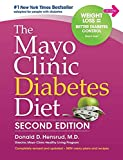 The Mayo Clinic Diabetes Diet: Second Edition: Revised and Updated