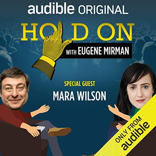 Ep. 14: Boston Comedy Festival: Mara Wilson (Hold On with Eugene Mirman) audiobook cover art
