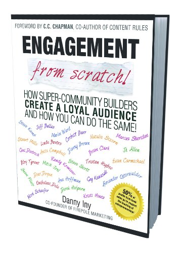 Download Engagement from Scratch! How Super-Community Builders Create a Loyal Audience and How You Can Do the Same! (English Edition) B006E56P40