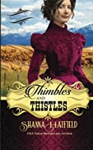 Thimbles and Thistles: Volume 2