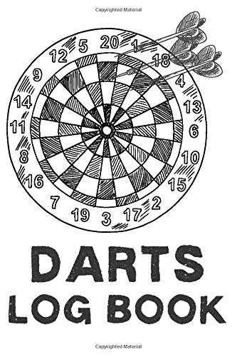 Darts log book, track dart scores, doubles trebles and bullseyes 301 and 501: Gifts for men women adults teens and kids. 100 pages of log book score ... score sheets when you play against friends