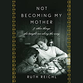 Not Becoming My Mother audiobook cover art