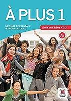 A Plus: Livre de l'eleve + CD 1 (A1)