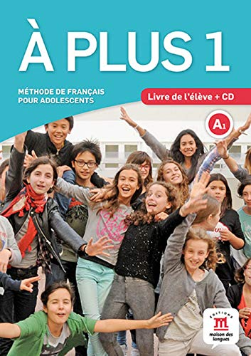 À Plus 1: Livre de L'élève + CD