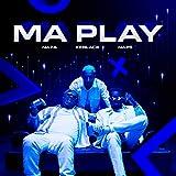 Ma Play [Explicit]