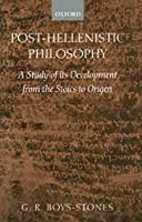 Post-Hellenistic Philosophy: A Study of Its Development from the Stoics to Origen