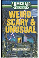 Armchair Reader Weird, Scary & Unusual Paperback