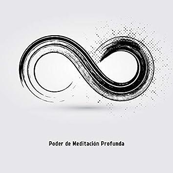 Poder de Meditación Profunda - Música Ambiental de la Nueva Era Espiritual Perfecta para Contemplar Profundamente y Entrenar Yoga