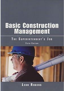 Basic Construction Management: The Superintendent's Job