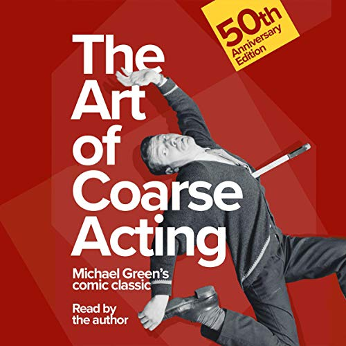 The Art of Coarse Acting cover art