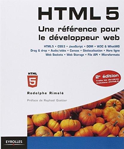 Html 5 Une R F Rence Pour Le D Veloppeur Web 2e D By Rodolphe Rimel